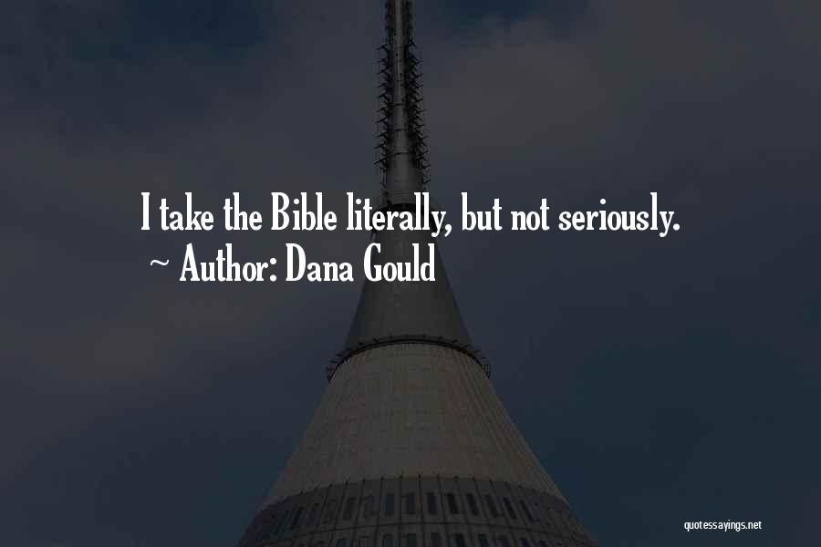 Dana Gould Quotes 736773
