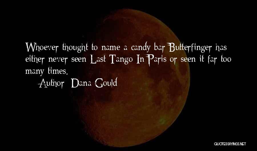 Dana Gould Quotes 811221