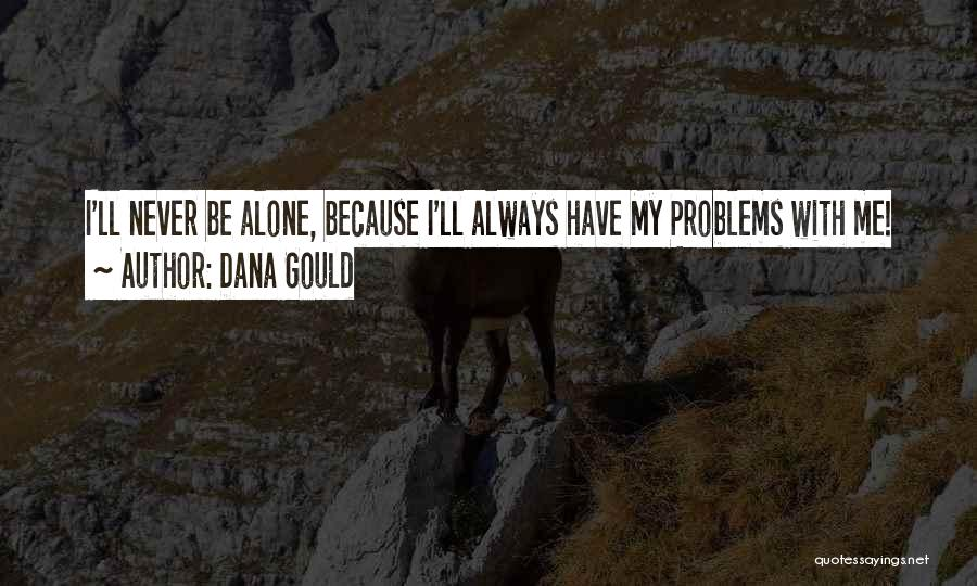 Dana Gould Quotes 840411