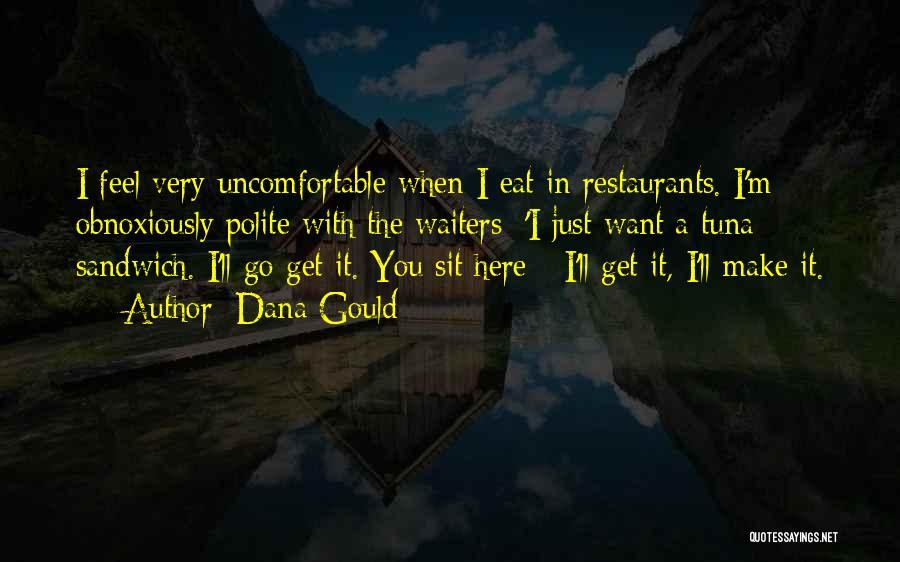Dana Gould Quotes 919574