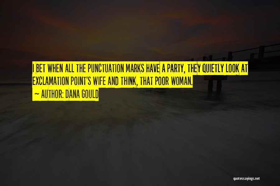 Dana Gould Quotes 953080