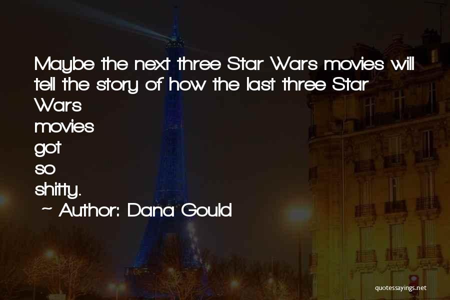 Dana Gould Quotes 967839