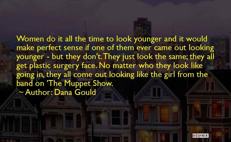 Dana Gould Quotes 988114