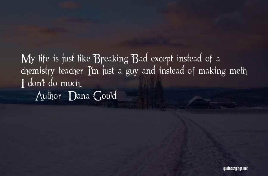Dana Gould Quotes 998899