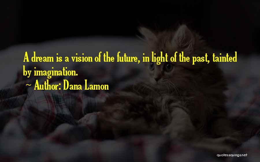 Dana Lamon Quotes 199496