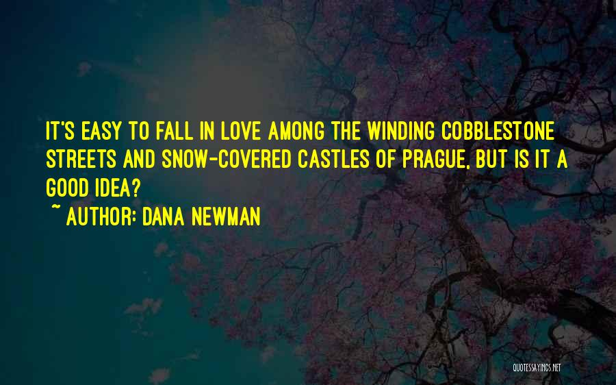 Dana Newman Quotes 2105820