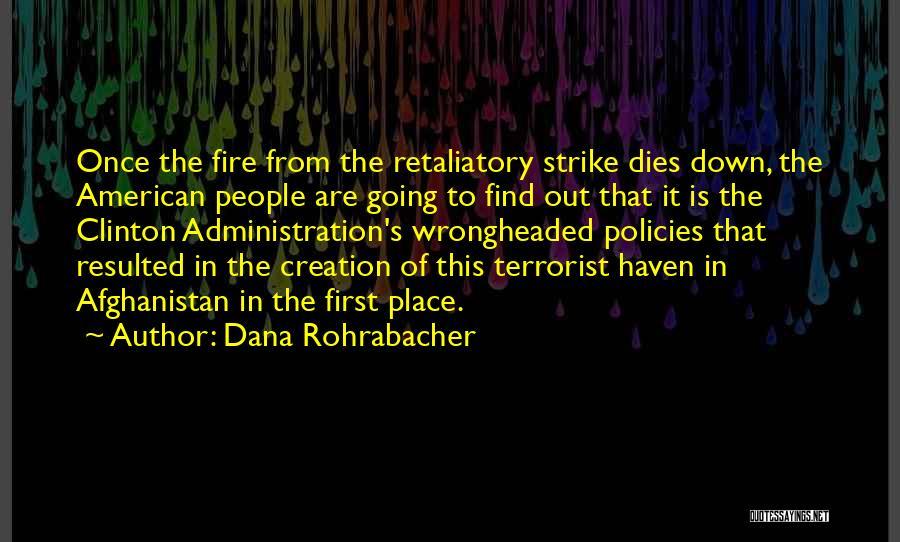 Dana Rohrabacher Quotes 1416233