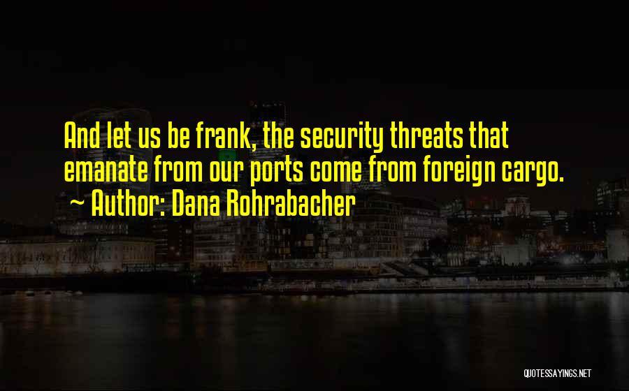 Dana Rohrabacher Quotes 169721