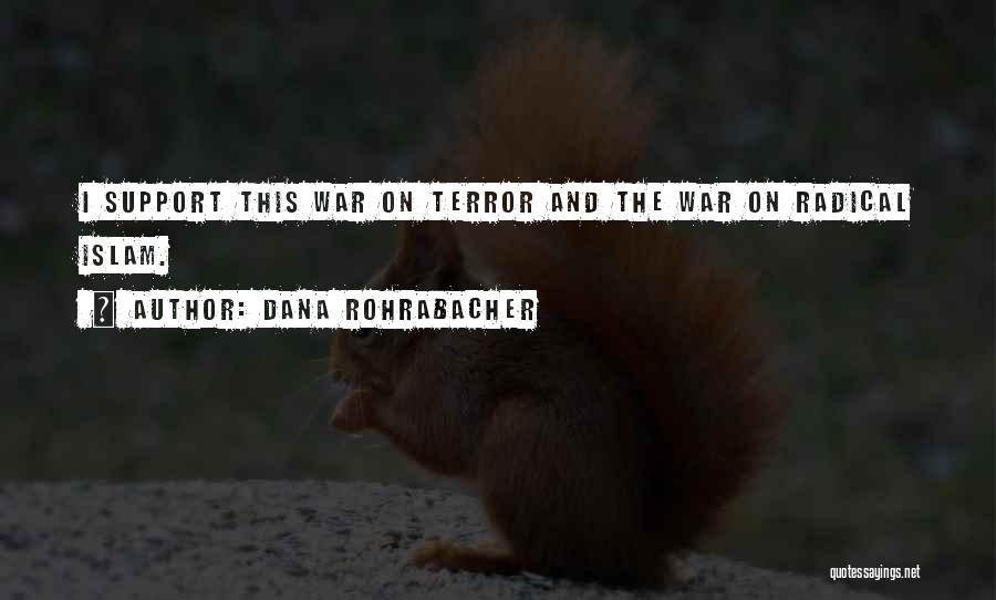 Dana Rohrabacher Quotes 2054216