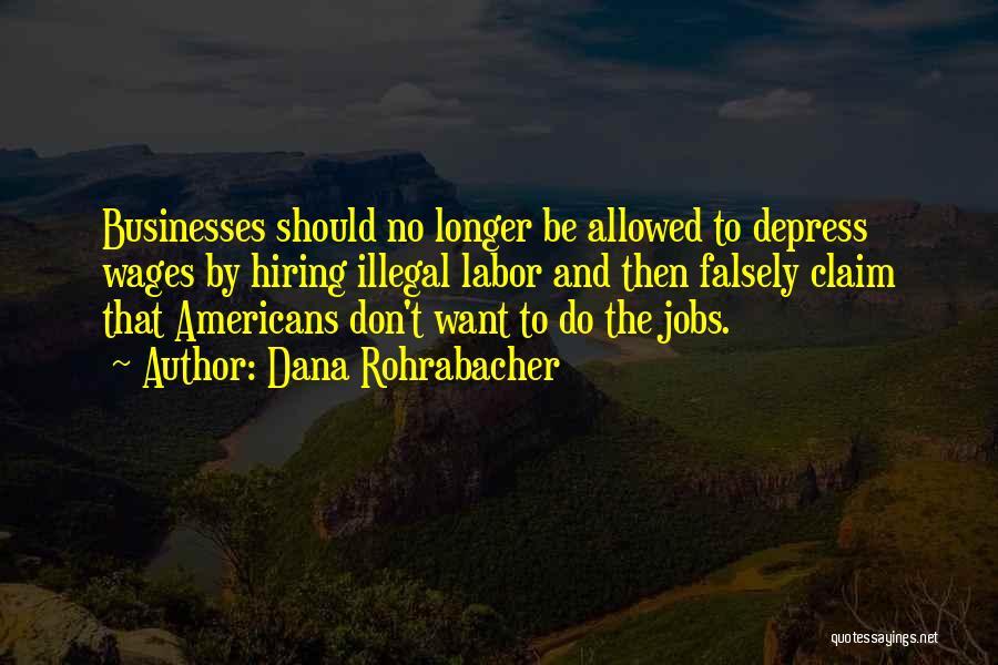 Dana Rohrabacher Quotes 2153685