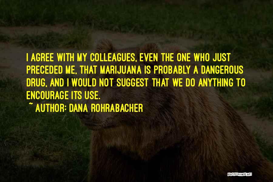 Dana Rohrabacher Quotes 251661