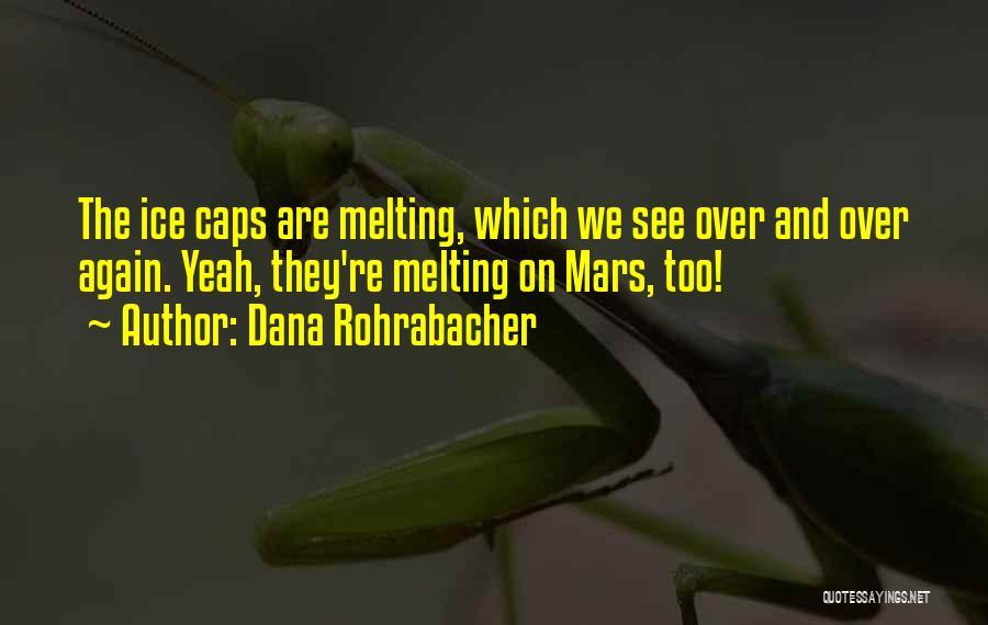 Dana Rohrabacher Quotes 458253