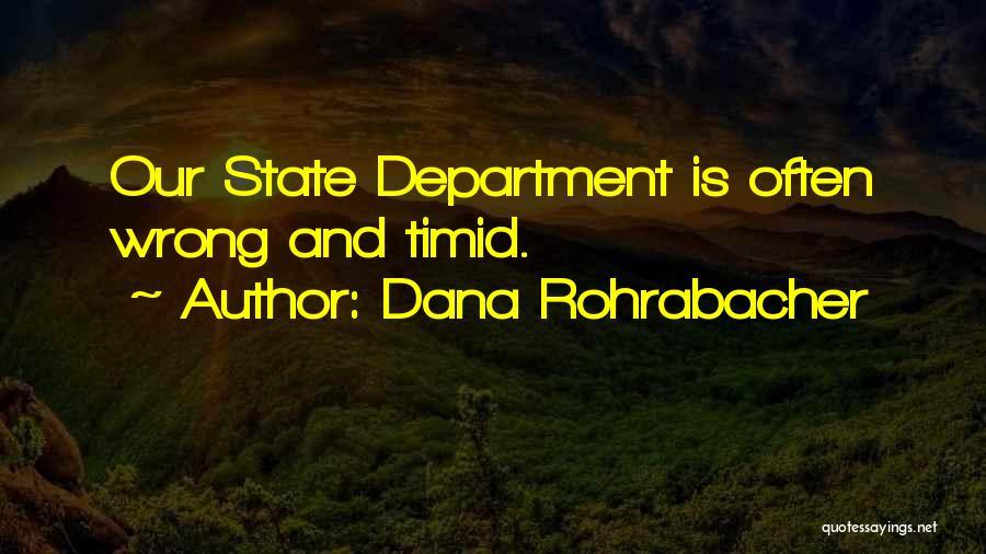 Dana Rohrabacher Quotes 473709