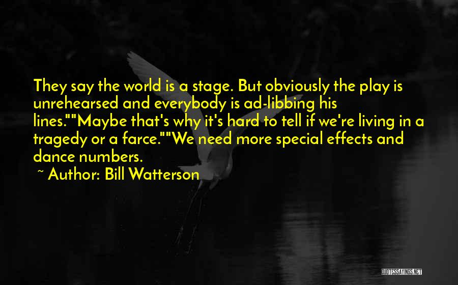 Dance Ad Quotes By Bill Watterson