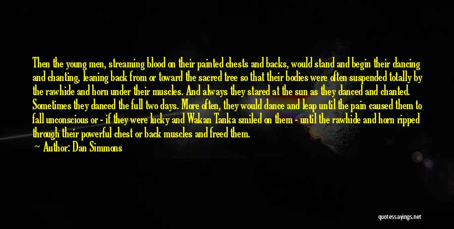 Dance Leap Quotes By Dan Simmons