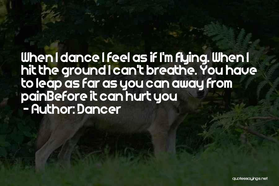 Dance Leap Quotes By Dancer