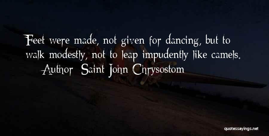 Dance Leap Quotes By Saint John Chrysostom