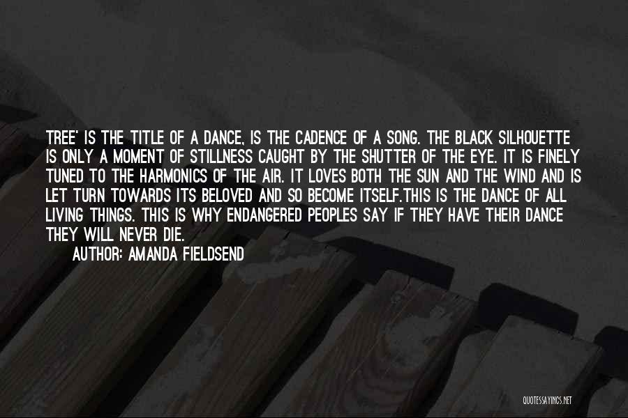 Dance N Love Quotes By Amanda Fieldsend