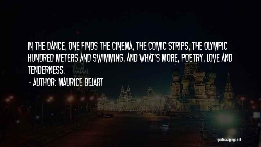 Dance N Love Quotes By Maurice Bejart