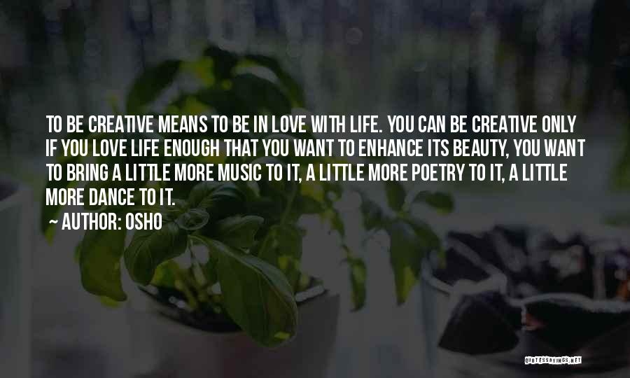 Dance N Love Quotes By Osho