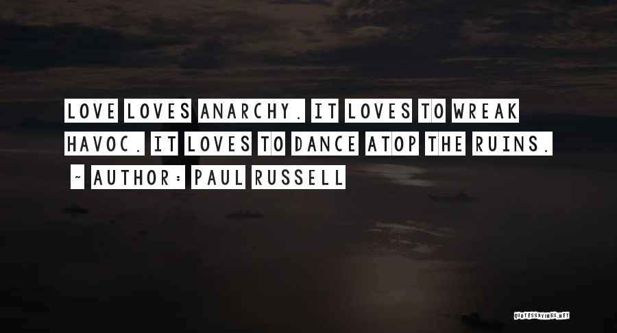 Dance N Love Quotes By Paul Russell
