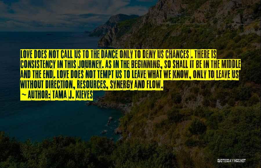 Dance N Love Quotes By Tama J. Kieves