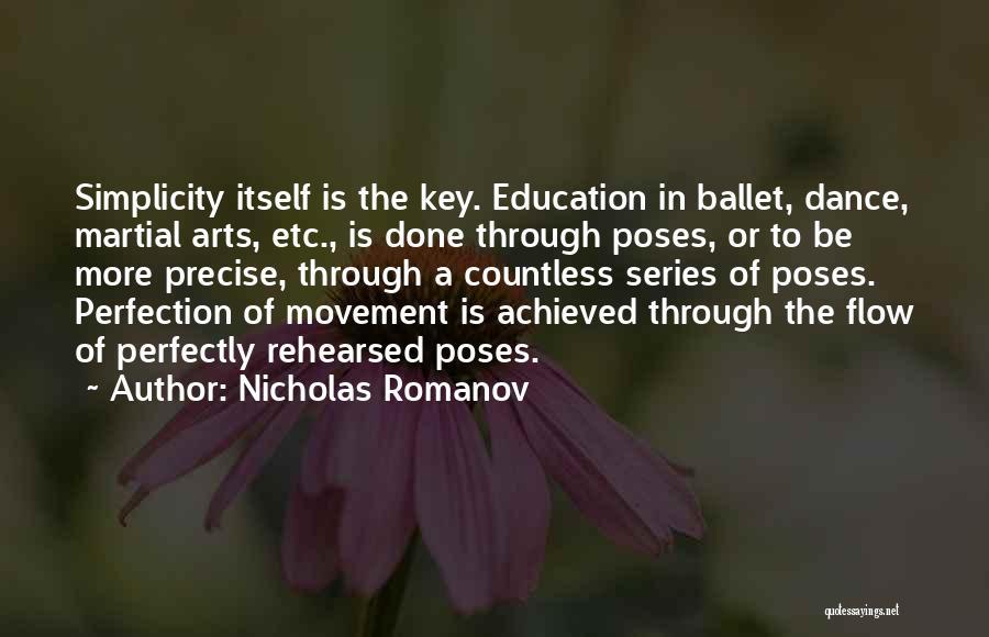 Dance Poses Quotes By Nicholas Romanov