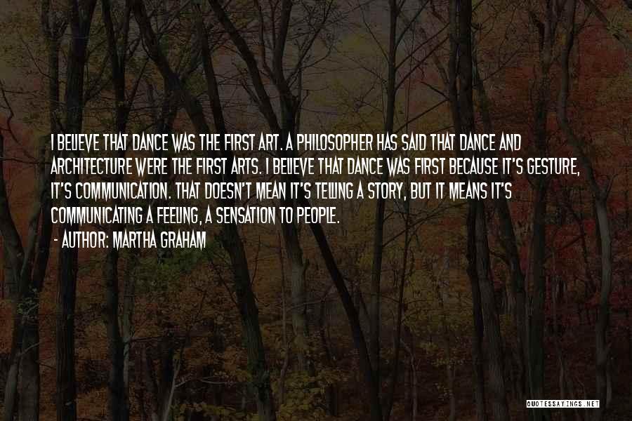 Dance Sensation Quotes By Martha Graham