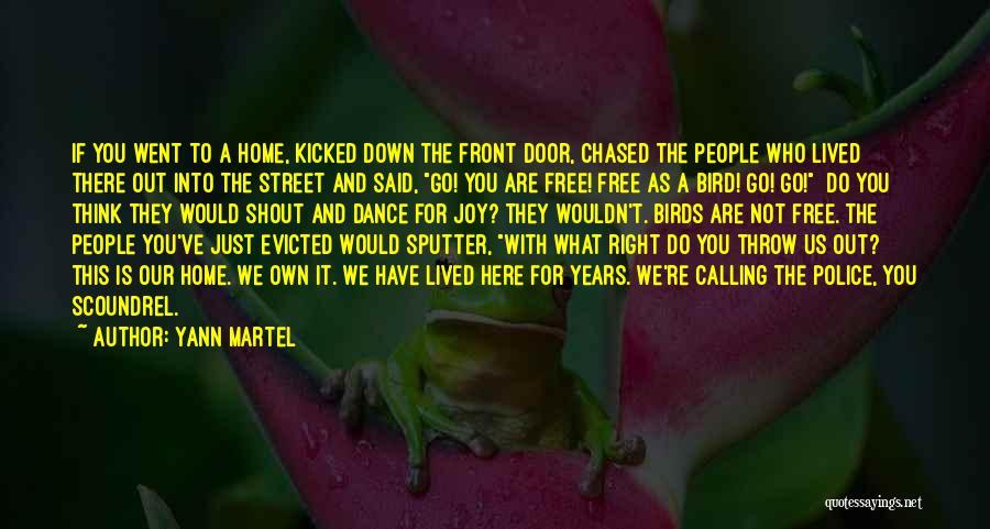 Dance Shout Out Quotes By Yann Martel