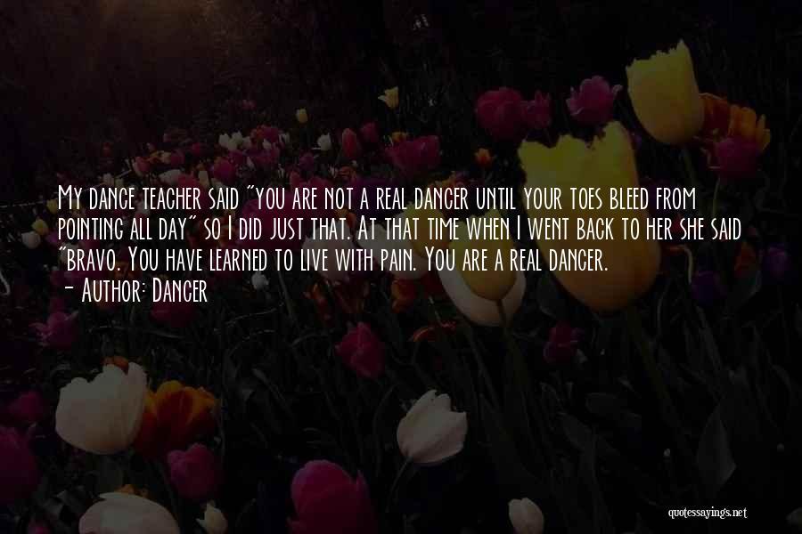 Dance Teacher Quotes By Dancer