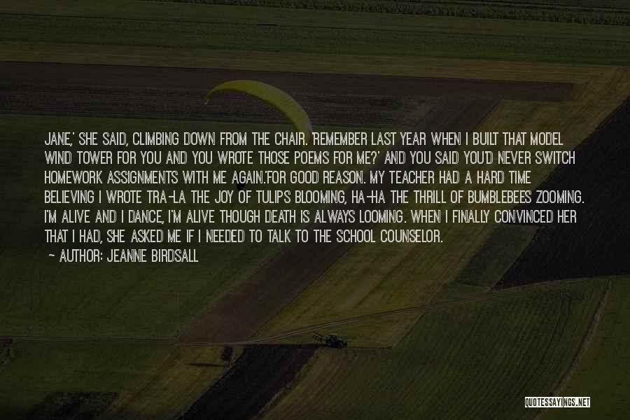 Dance Teacher Quotes By Jeanne Birdsall