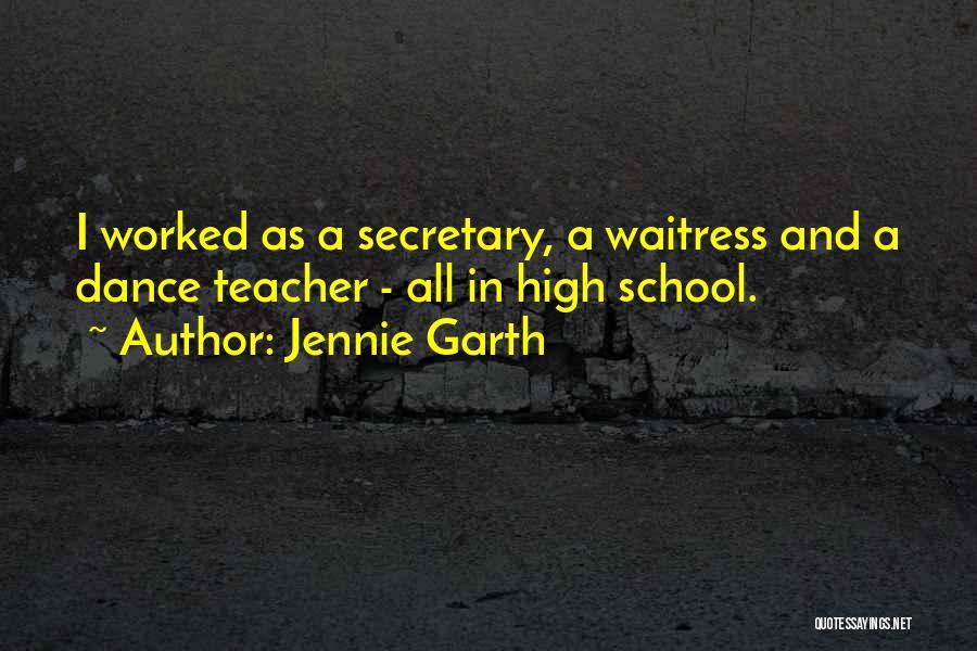 Dance Teacher Quotes By Jennie Garth