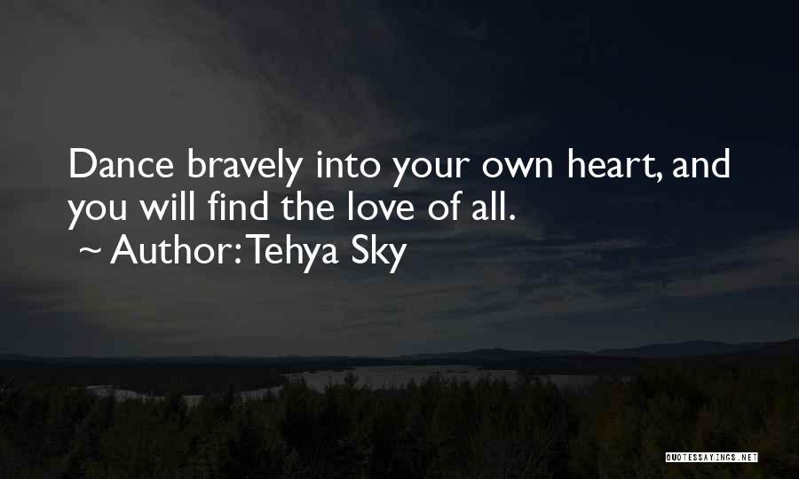 Dance Teacher Quotes By Tehya Sky
