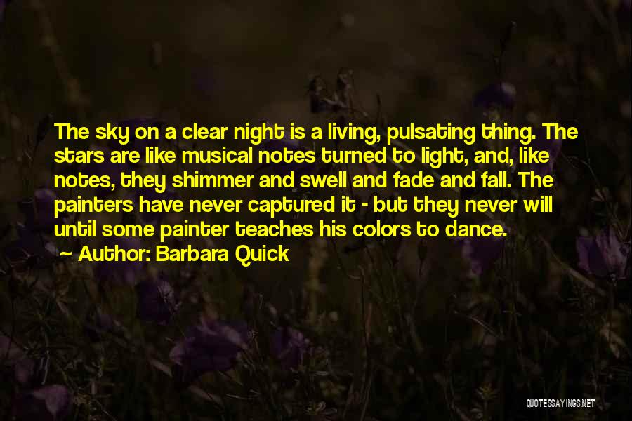 Dance Until Quotes By Barbara Quick