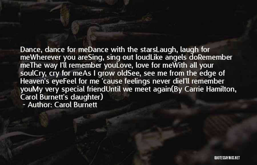 Dance Until Quotes By Carol Burnett