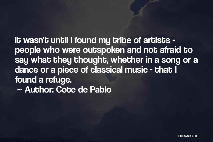 Dance Until Quotes By Cote De Pablo