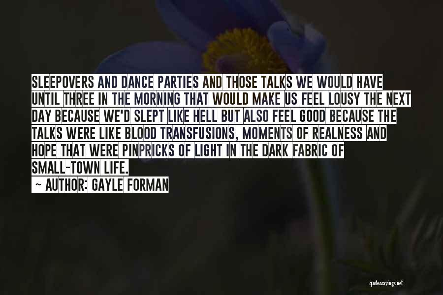 Dance Until Quotes By Gayle Forman