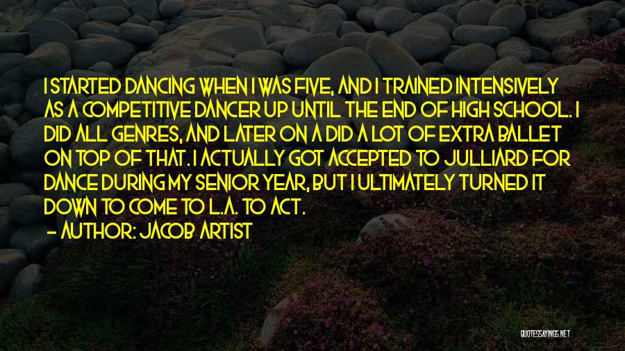 Dance Until Quotes By Jacob Artist