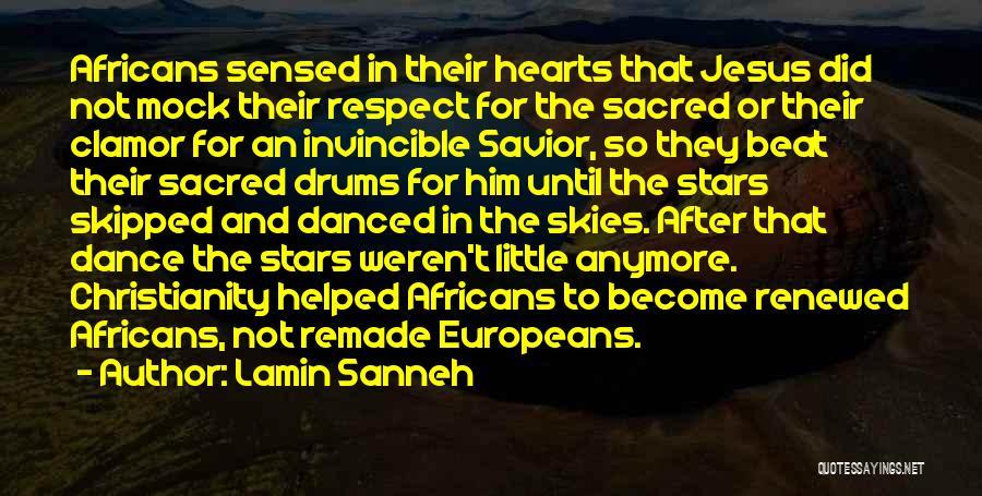 Dance Until Quotes By Lamin Sanneh