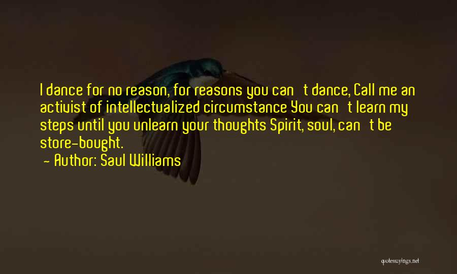 Dance Until Quotes By Saul Williams