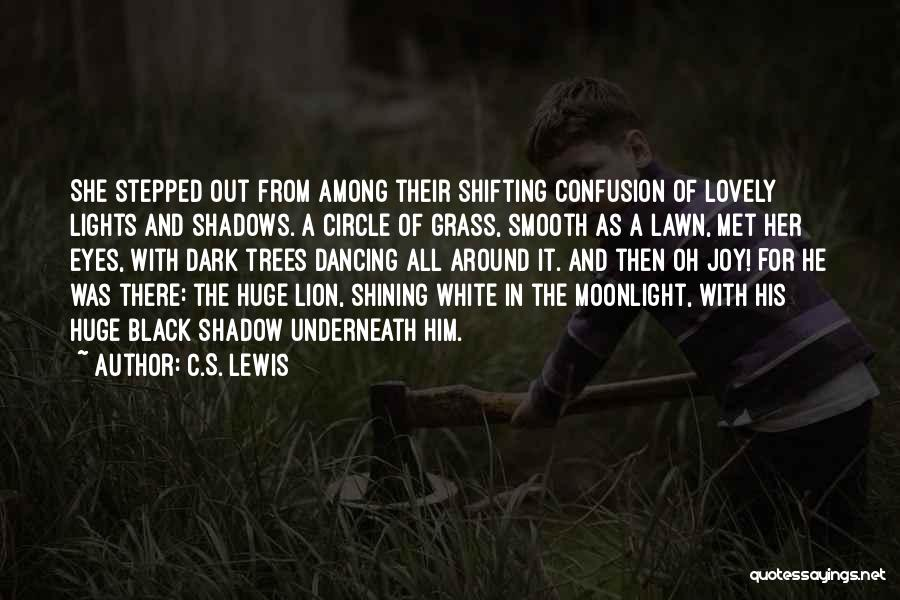 Dancing In The Moonlight Quotes By C.S. Lewis