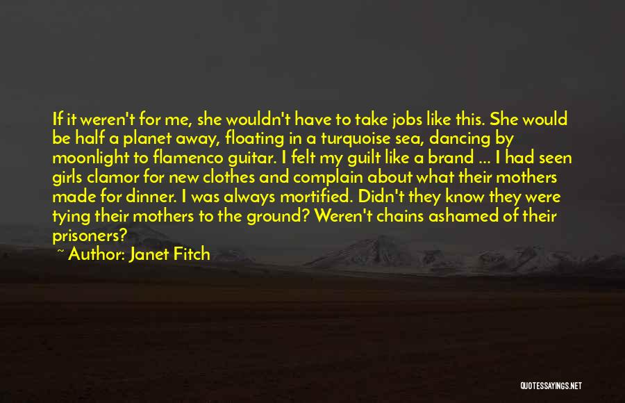 Dancing In The Moonlight Quotes By Janet Fitch