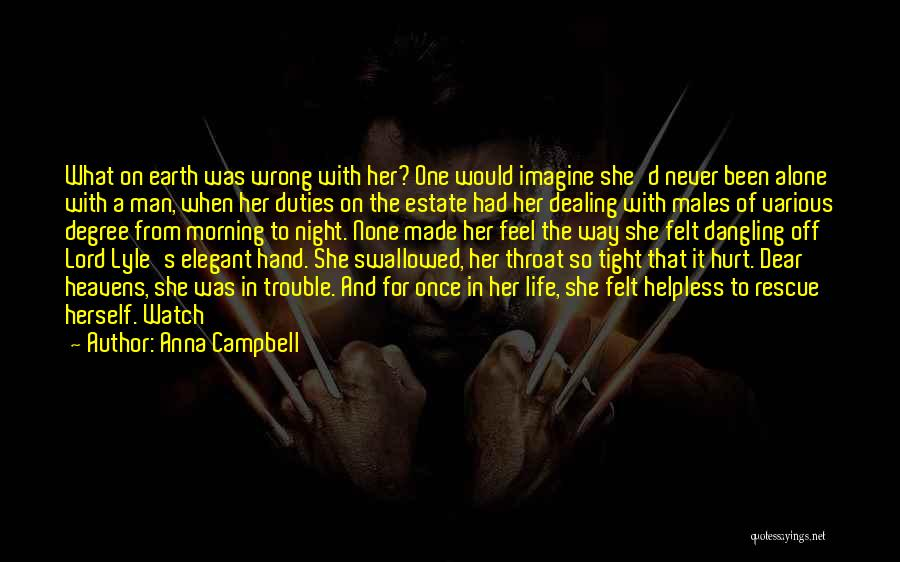 Dangling Man Quotes By Anna Campbell