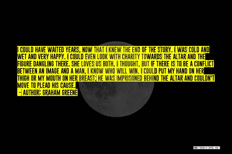 Dangling Man Quotes By Graham Greene