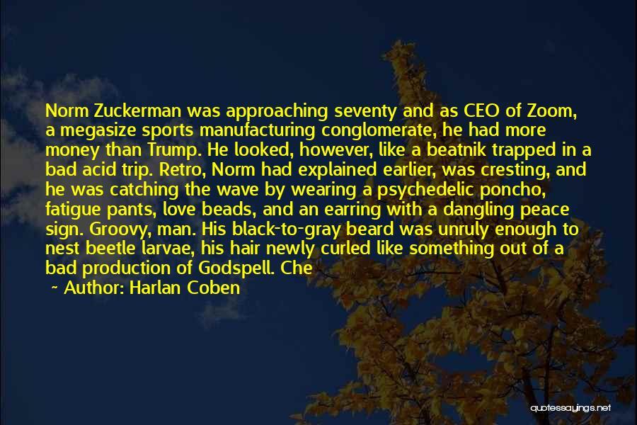 Dangling Man Quotes By Harlan Coben