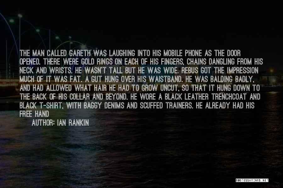 Dangling Man Quotes By Ian Rankin