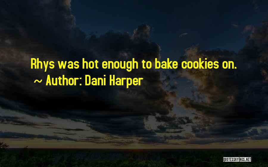 Dani Harper Quotes 1092999