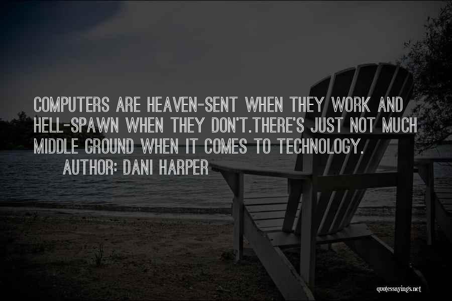 Dani Harper Quotes 1279804