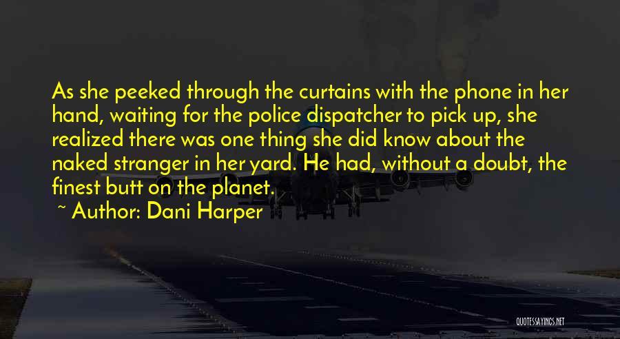 Dani Harper Quotes 1374859