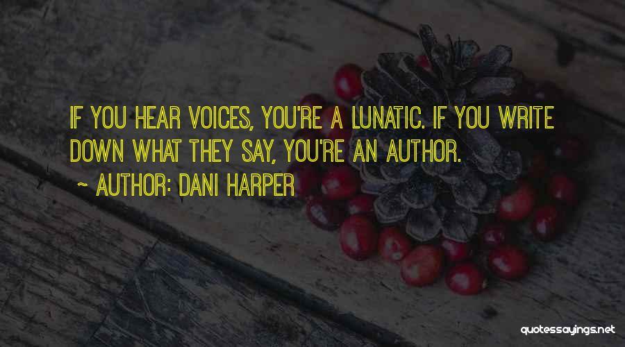 Dani Harper Quotes 1451639